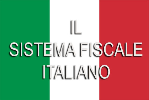IL SISTEMA FISCALE ITALIANO