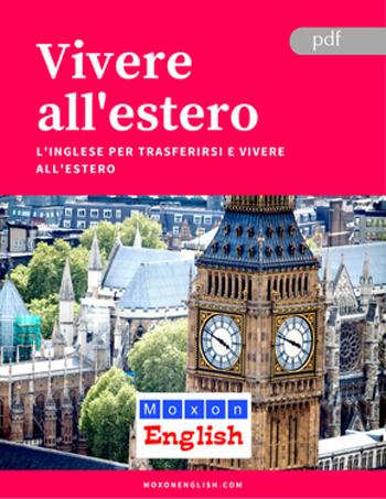 Trasferirsi all'estero L'eBook gratuito Vivere all'estero spiega come fare